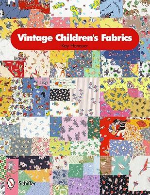 Vintage Children's Fabrics By Hanauer, Kay
