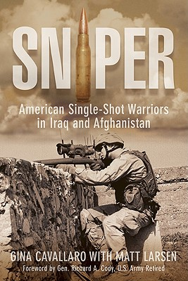 Sniper By Cavallaro, Gina/ Larsen, Matt